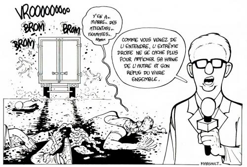 marsault,dessin,attentat,berlin,nice,propagande,islamistes,anti fn,médias du Système