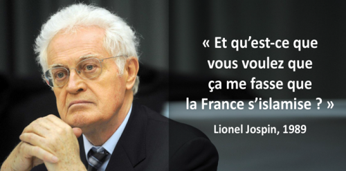 lionel jospin,islam,islamisation,immigration,colonisation,grand remplacement