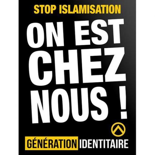 stop islamisation,on est chez nous,identitaires