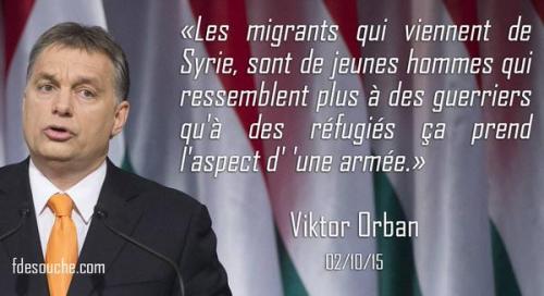 orban,migrants,clandestins,citation,réfugiés,invasion,immigration,submersion,migratoire,danger,identité